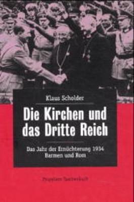 Die Kirchen und das Dritte Reich. Bd.2