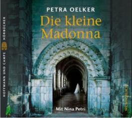 Die kleine Madonna, 5 Audio-CDs