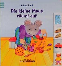Die kleine Maus räumt auf