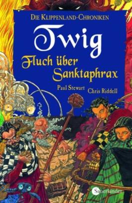 Die Klippenland-Chroniken / Twig - Fluch über Sanktaphrax