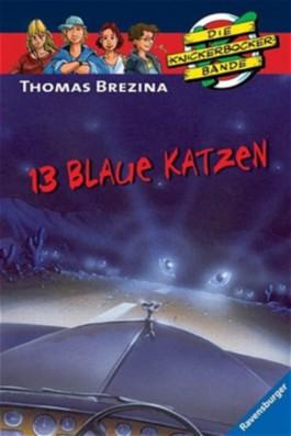 Die Knickerbocker-Bande: 13 blaue Katzen