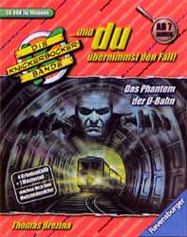 Die Knickerbocker-Bande,. . . und du übernimmst den Fall, Das Phantom in der U-Bahn, 1 CD-ROM