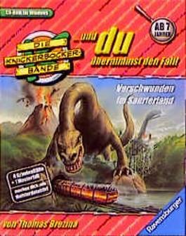 Die Knickerbocker-Bande,. . . und du übernimmst den Fall, Verschwunden im Saurierland, 1 CD-ROM