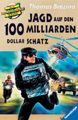 Die Knickerbocker-Bande, Jagd auf den 100 Milliarden Dollar Schatz, m. CD-ROM