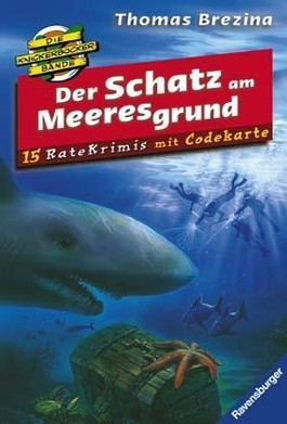 Die Knickerbocker-Bande Ratekrimis: Der Schatz am Meeresgrund