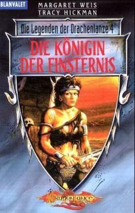 Die Legenden der Drachenlanze 4. Die Königin der Finsternis