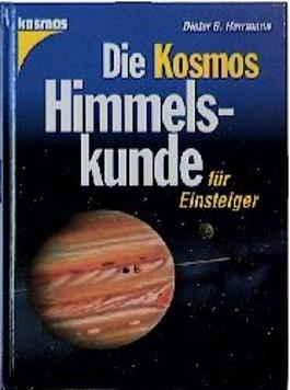 Die Kosmos Himmelskunde für Einsteiger