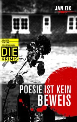 DIE Krimi - Poesie ist kein Beweis