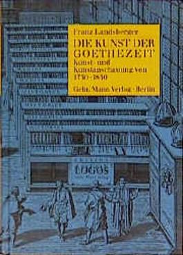 Die Kunst der Goethezeit