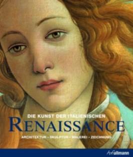 Die Kunst der italienischen Renaissance