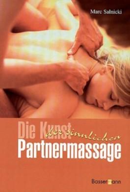Die Kunst der sinnlichen Partnermassage