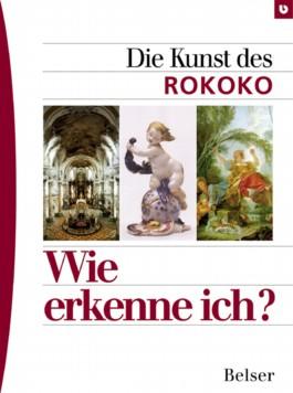 Die Kunst des Rokoko