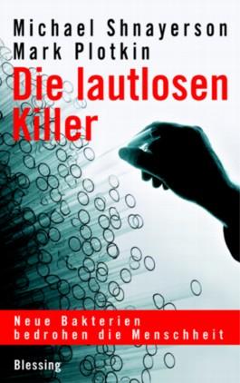 Die lautlosen Killer