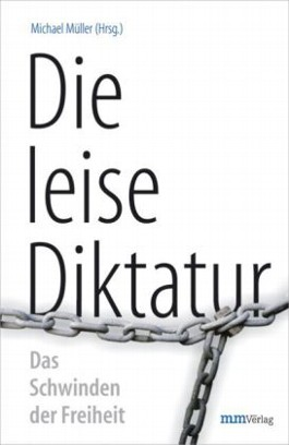 Die leise Diktatur