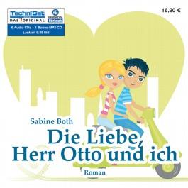 Die Liebe, Herr Otto und ich