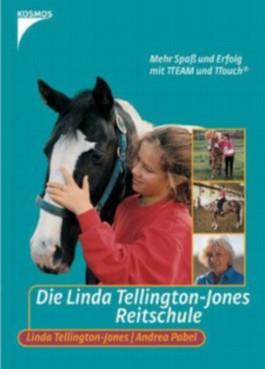 Die Linda Tellington-Jones Reitschule