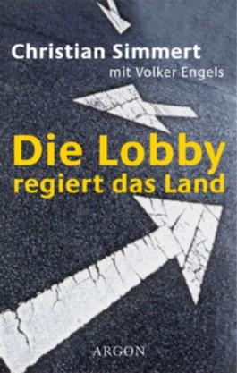 Die Lobby regiert das Land