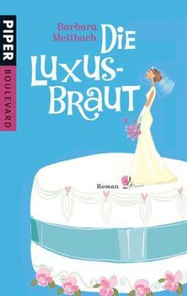 Die Luxus-Braut