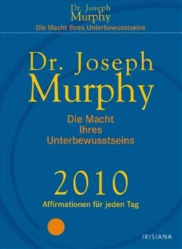 Die Macht Ihres Unterbewußtseins, Abreißkalender 2010