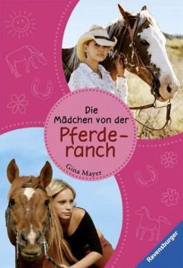 Die Mädchen von der Pferderanch
