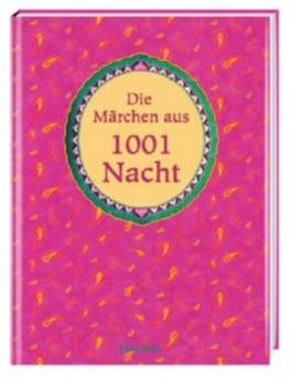 Die Märchen aus 1001 Nacht