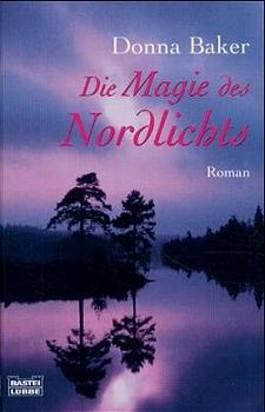 Die Magie des Nordlichts