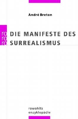 Die Manifeste des Surrealismus
