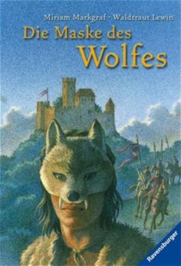 Die Maske des Wolfes