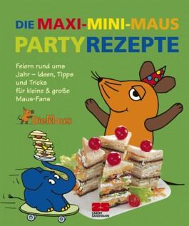 Die Maxi-Mini-Maus-Partyrezepte