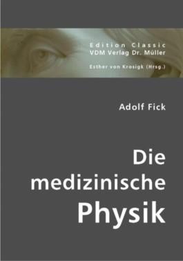 Die medizinische Physik