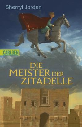 Die Meister der Zitadelle