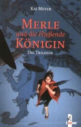 Die Merle Trilogie