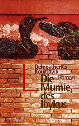 Die Mumie des Ibykus