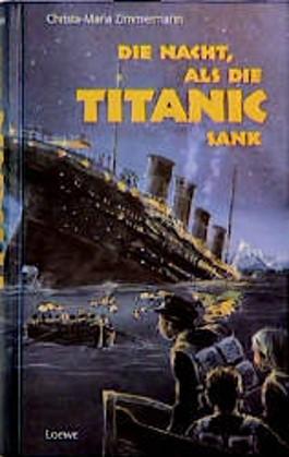 Die Nacht, als die Titanic sank