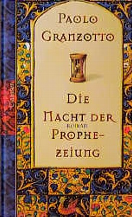 Die Nacht der Prophezeiung