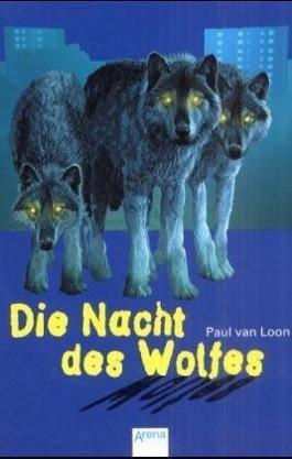 Die Nacht des Wolfes