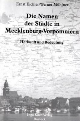 Die Namen der Städte in Mecklenburg-Vorpommern