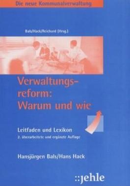 Die neue Kommunalverwaltung, Das Dienstleistungsunternehmen, Bd.1, Grundlagenband