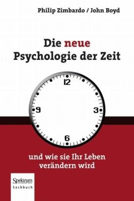 Die neue Psychologie der Zeit