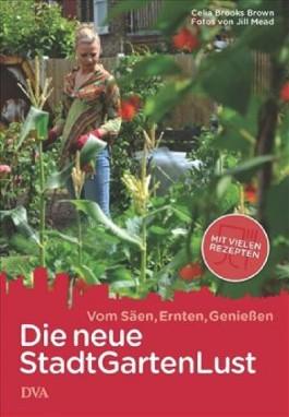 Die neue Stadt-Garten-Lust