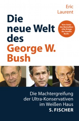 Die neue Welt des George W. Bush