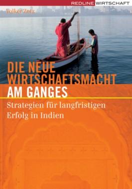 Die neue Wirtschaftsmacht am Ganges
