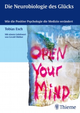 Die Neurobiologie des Glücks