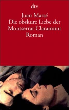 Die obskure Liebe der Montserrat Claramunt
