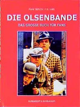 Die Olsenbande. Das grosse Buch für Fans