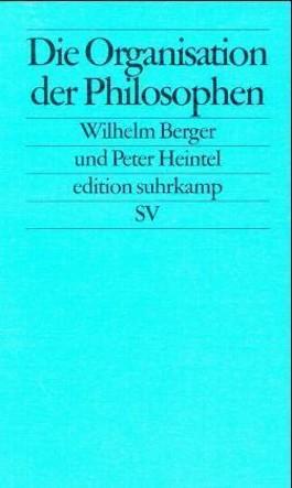 Die Organisation der Philosophen