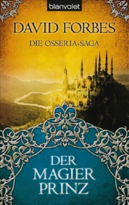 Die Osseria-Saga: Der Magierprinz