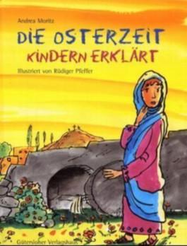 Die Osterzeit - Kindern erklärt