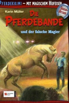 Die Pferdebande und der falsche Magier