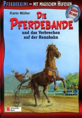 Die Pferdebande und das Verbrechen auf der Rennbahn